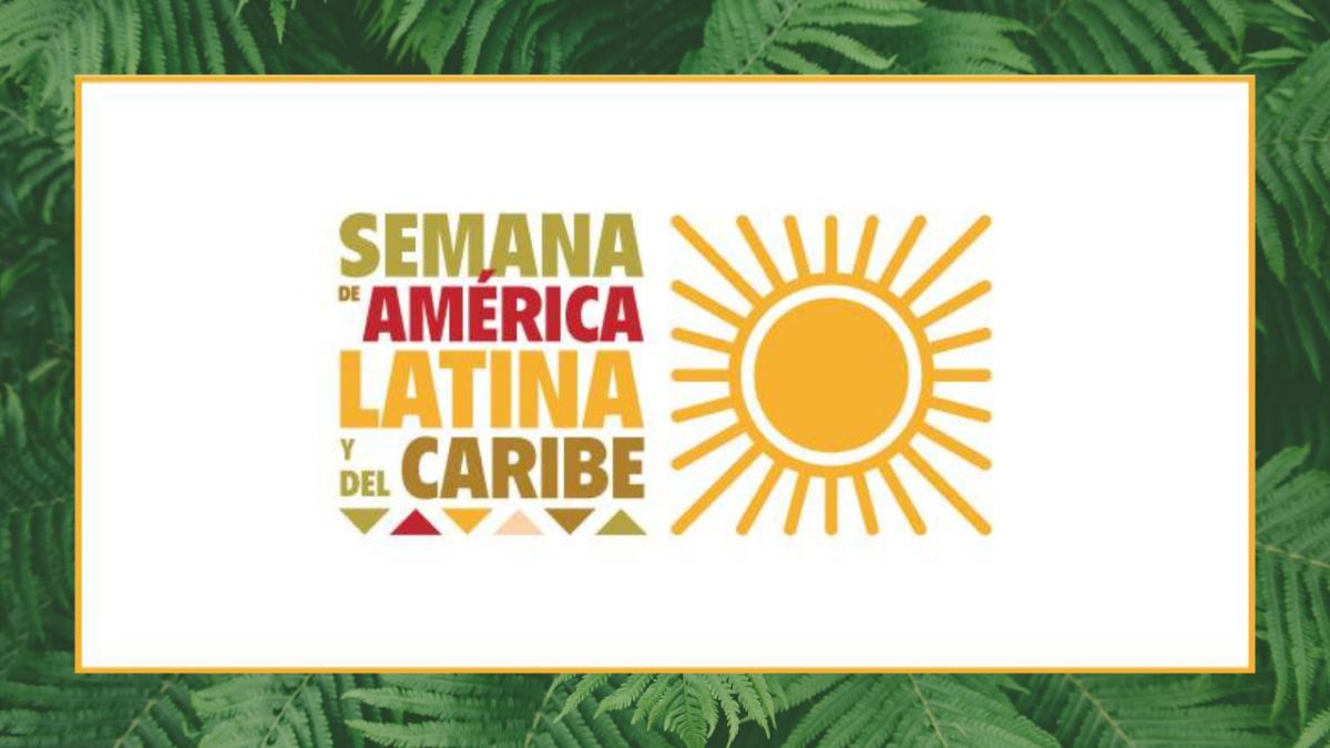 Semana de América Latina y del Caribe
